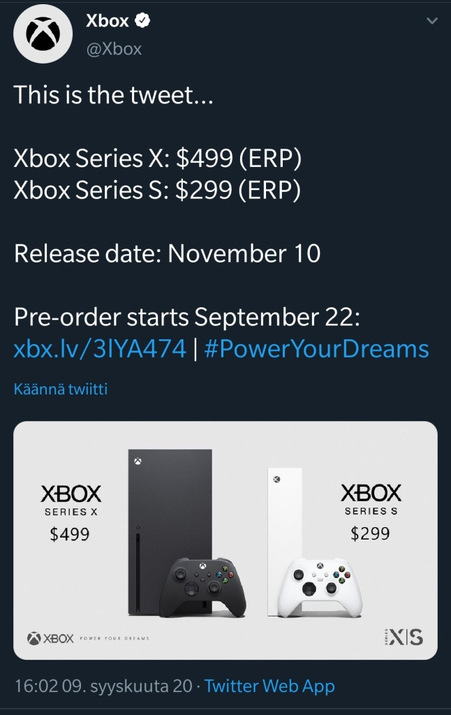 The official Xbox account's tweet.  Xbox Series X: $499 (ERP) Xbox Series S: $299 (ERP)  Release date: Novmeber 10 Pre-order starts September 22
